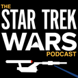 Star Trek Wars: Reviewing Discovery, The Original Series, Next Generation, Deep Space Nine, Voyager, & Enterprise every Podcast show