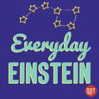Everyday Einstein's Quick and Dirty Tips for Making Sense of Science show