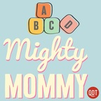 The Mighty Mommy's Quick and Dirty Tips for Practical Parenting show