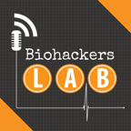 BioHackers Lab: Health Show for How to Live Your Best Life show
