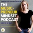 Music-Preneur Mindset Podcast show