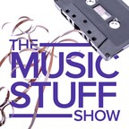 The Music Stuff Show show