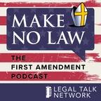 Make No Law: The First Amendment Podcast show