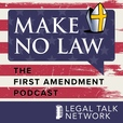 Make No Law: The First Amendment Podcast show