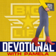 BIG Life Devotional | Daily Devotional for Women show