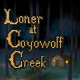 Loner At Coyowolf Creek show