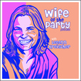 Wife of the party show
