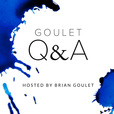 Goulet Q&A Audio Podcast show