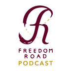 Freedom Road Podcast show