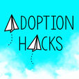 Adoption Hacks: Adoption and Foster Care Support and Education show