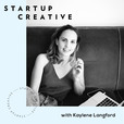 StartUp Creative - Your go-to source for straight-up business advice show