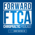 Forward - The Podcast of the Forward Thinking Chiropractic Alliance show