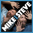 Mike & Steve (Don't Know What They're Doing) show