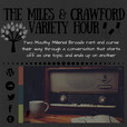 The Miles & Crawford Variety Hour show