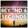 Beyond 6 Seconds show