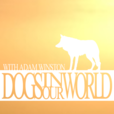 Dogs in Our World show