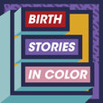 Birth Stories in Color show