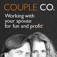 CoupleCo: Working With Your Spouse For Fun & Profit show