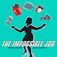 The Impossible Job show