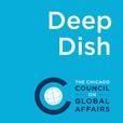 Deep Dish on Global Affairs show
