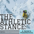 The Athletic Stance: A Skier's Perspective w/ Scot Chrisman show