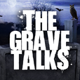 The Grave Talks   Haunted, Paranormal & Supernatural show