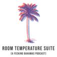 Room Temperature Suite show