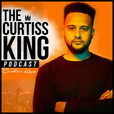 The Curtiss King Podcast show
