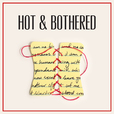 Hot and Bothered show