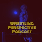 Wrestling Perspective show