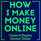 How I Make Money Online show