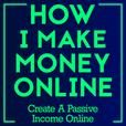 How I Make Money Online show