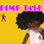 Pimp Talk show