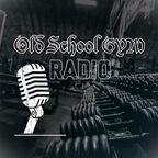 Old School Gym Radio show