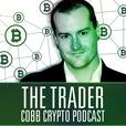 The Trader Cobb Crypto Podcast show