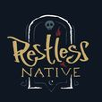 Restless Native show