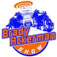 The Brady Ackerman Show Podcast show