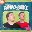 The Adventures Of Danny and Mike show