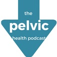 The Pelvic Health Podcast show