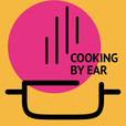 Cooking By Ear show