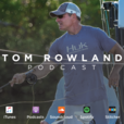 Tom Rowland Podcast show
