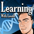 Learning With Lowell show