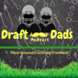 Draft Dads Podcast - Fantasy Football show