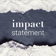 Impact Statement show