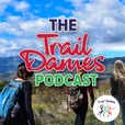 The Trail Dames Podcast show