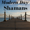 Modern Day Shamans show