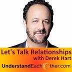 Lets Talk Relationships with Derek Hart show