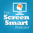 The Screen Smart Podcast show