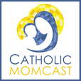 Catholic Momcast show