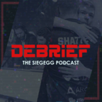 Debrief: SiegeGG Podcast show